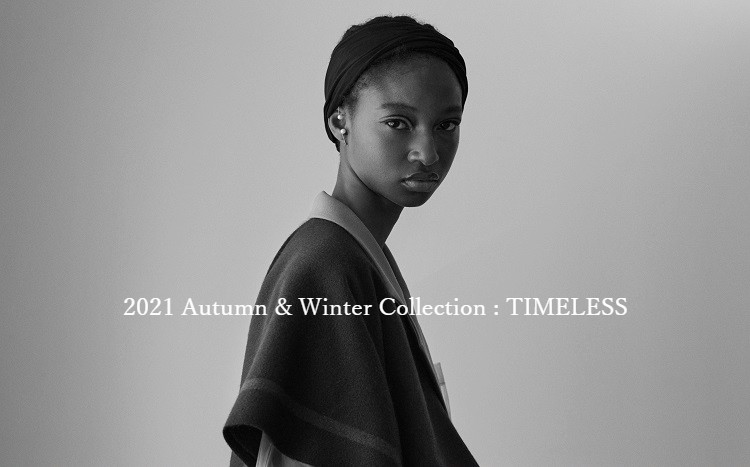 2021 Autumn & Winter Collection : TIMELESS